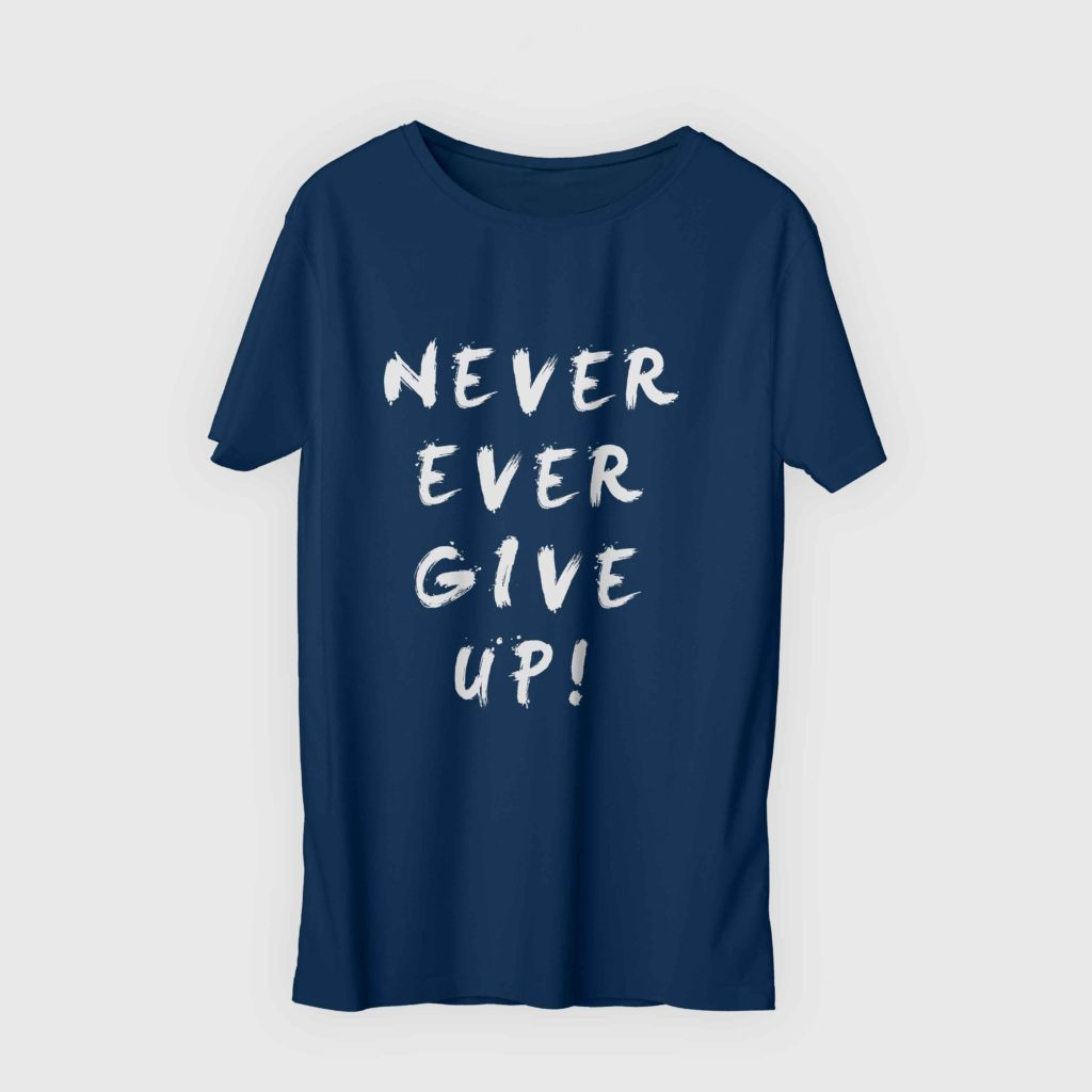Never Ever Give Up Navy Blue 1
